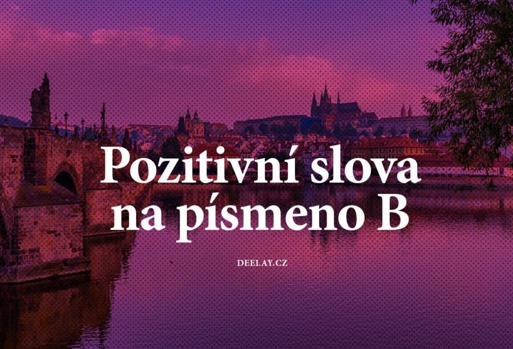 pozitivní slova na b