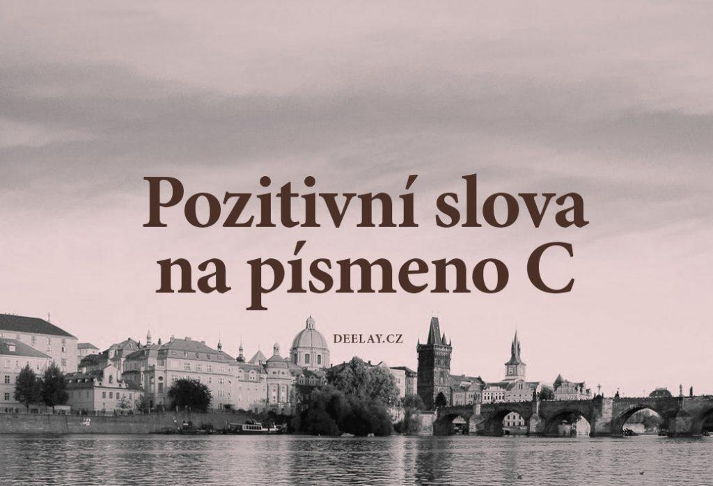 pozitivní slova na c